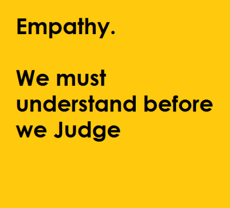 Why We Must Understand Before We Judge